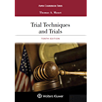 Trial Techniques and Trials (Aspen Coursebook Series) (English Edition)
