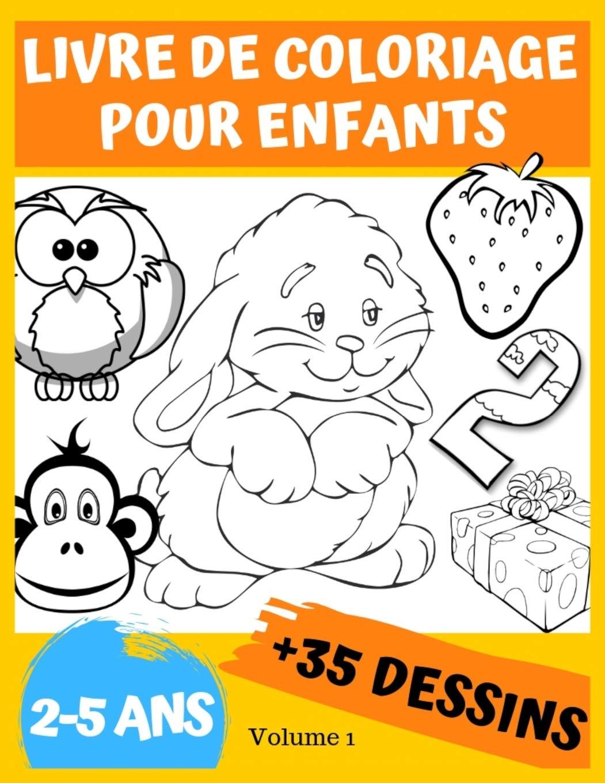 Livre De Coloriage Pour Enfants 2 5 Ans Avec De 35 Dessins A