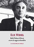Rabbi Pinhas di Korets ovvero la saggezza hassidica (Italian Edition)