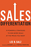 Sales Differentiation: 19 Powerful Strategies to Win More Deals at the Prices You Want