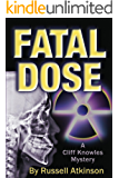 Fatal Dose (Cliff Knowles Mysteries Book 3)