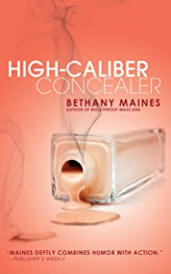 High-Caliber Concealer (Carrie Mae Mysteries Book 3)