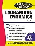 Schaum's Outline of Lagrangian Dynamics (Schaum's Outline Series)