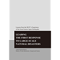 LEADING THE FIRST RESPONSE TO LARGE-SCALE NATURAL DISASTERS (English Edition)