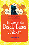 The Case of the Deadly Butter Chicken (Vish Puri series Book 3)