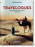 Burton Holmes. Travelogues. The Greatest Traveler of His Time [Lingua inglese] [Lingua Inglese]