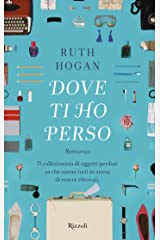 Dove ti ho perso (Italian Edition) Kindle Edition