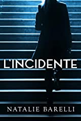 L'Incidente (Italian Edition) Kindle Edition