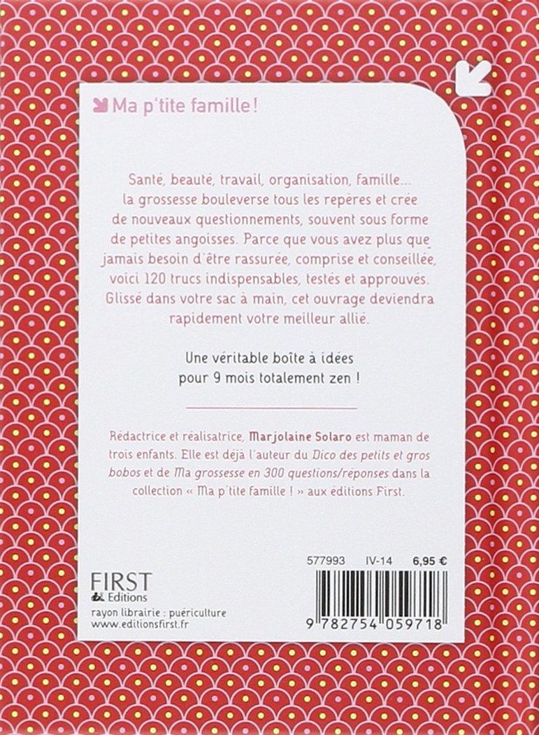 Amazon.fr - 120 astuces pour une grossesse sereine - Marjolaine SOLARO -  Livres