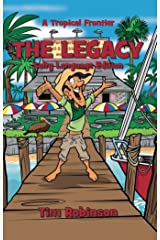 A Tropical Frontier: The Legacy Kindle Edition