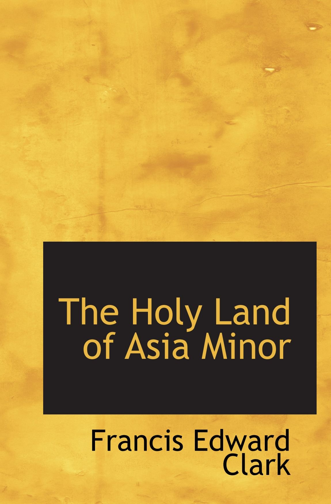 The Holy Land of Asia Minor pdf