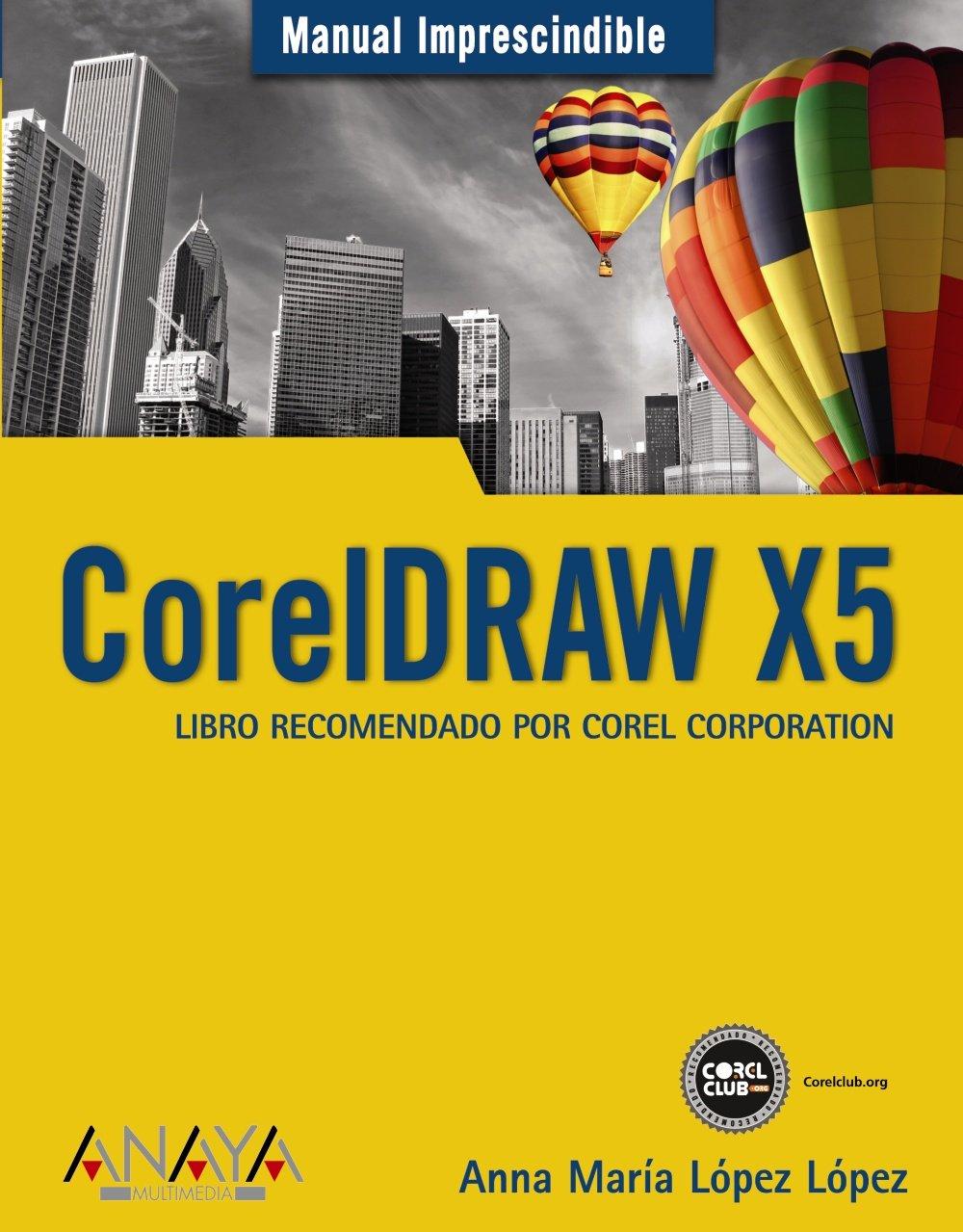 coreldraw x5 manual inprescindible essential manual spanish rh amazon com corel x5 manual pdf corel draw x5 manual english