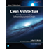 Clean Architecture: A Craftsman's Guide to Software Structure and Design (Robert C. Martin Series) (English Edition)