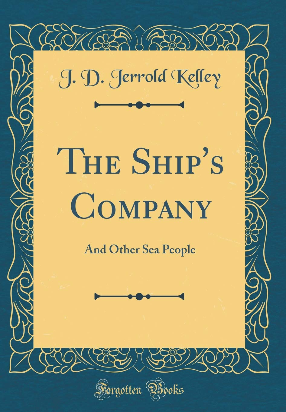 Download The Ship's Company: And Other Sea People (Classic Reprint) ebook