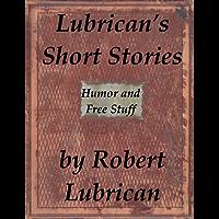 Lubrican's Humor and Free Stuff