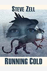 Running Cold (The Griffon Master Book 3) Kindle Edition