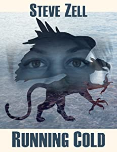 Running Cold (The Griffon Master Book 3)