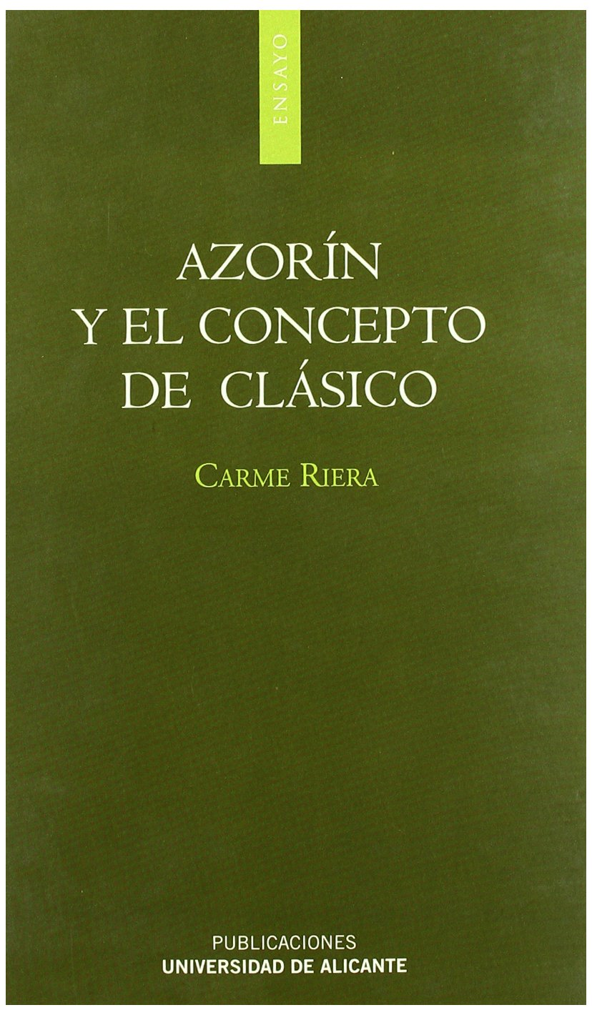 Amazon.com: Azorin y el concepto de clasico/ Azorin and The Concept of Classic (Spanish Edition) (9788479089184): Riera Carmen: Books