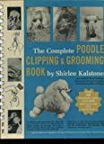 The International Book of Poodle Clipping and Grooming