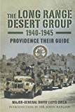 The Long Range Desert Group, 1940–1945: Providence Their Guide