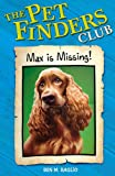 2: Max Is Missing (Pet Finders Club)