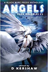 ANGELS: A Divine Microfiction Anthology (Dark Drabbles) Hardcover