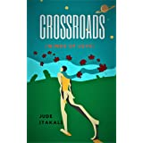 CROSSROADS (Winds of love): Poetry and Prose