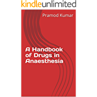 A Handbook of Drugs in Anaesthesia