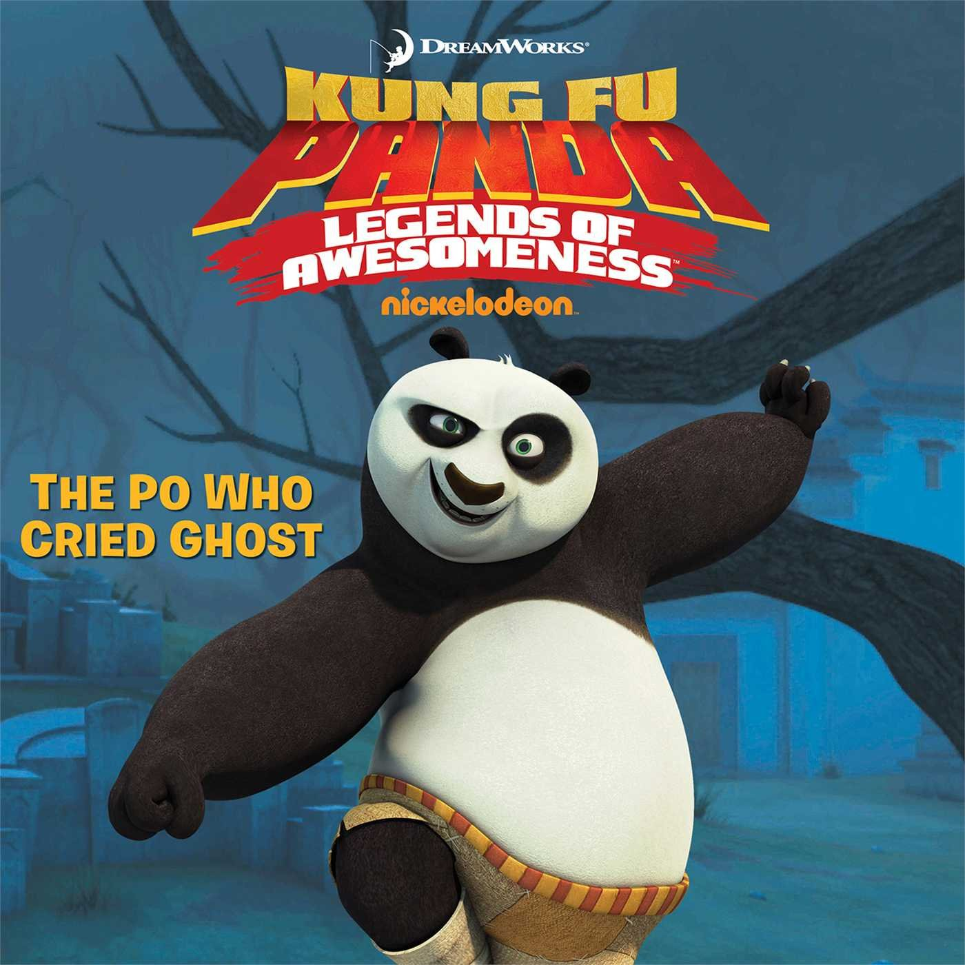 The Po Who Cried Ghost (Kung Fu Panda TV) PDF