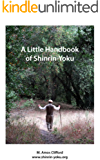 A Little Handbook of Shinrin-Yoku