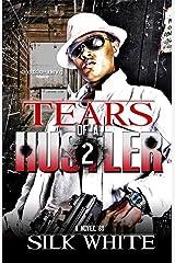 Tears of a Hustler PT 2 Kindle Edition