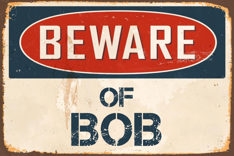 """Beware Of Bob 8/"""" x 12/"""" Vintage Aluminum Retro Metal Sign VS464"""