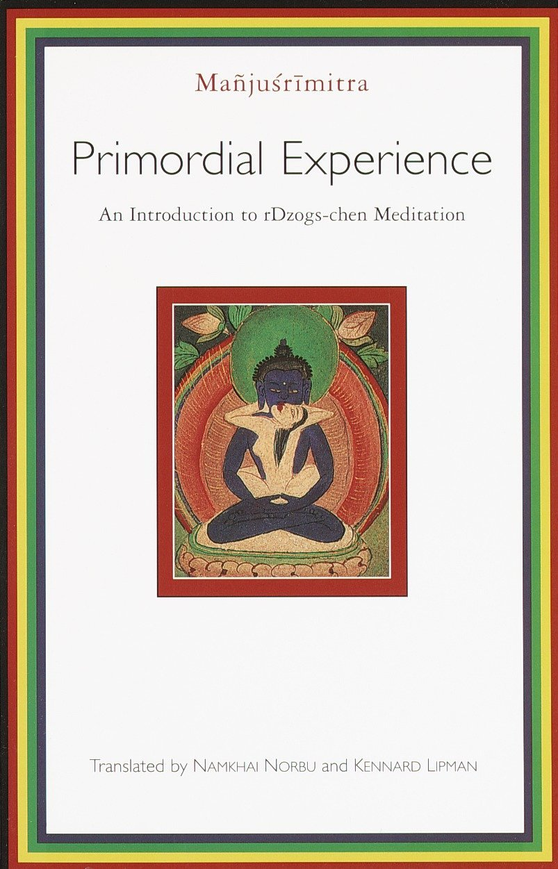 Download Primordial Experience: An Introduction to rDzogs-chen Meditation PDF