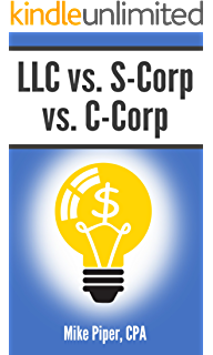 S Corp Vs C Explained In 100 Pages