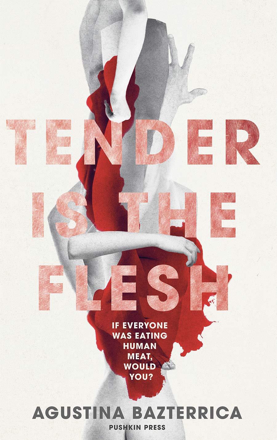 Tender is the Flesh: Amazon.co.uk: Agustina Bazterrica: 9781782275572: Books