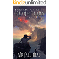 Ocean of Tears: A Xianxia Cultivation Series (Threads of Fate Book 3)