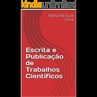 Escrita e Publicação de Trabalhos Científicos