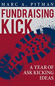 Fundraising Kick: A Year of Ask Kicking Ideas