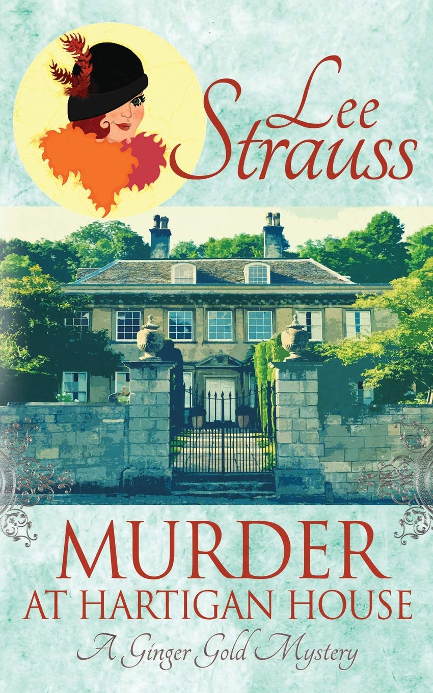 Read Online Murder at Hartigan House: A Ginger Gold Mystery (Ginger Gold Mysteries) PDF