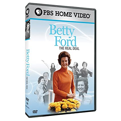 Betty Ford  : The Real Deal
