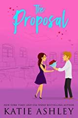 The Proposal (The Proposition Book 2) Kindle Edition