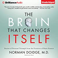 The Brain That Changes Itself: Personal Triumphs from the Frontiers of Brain Science