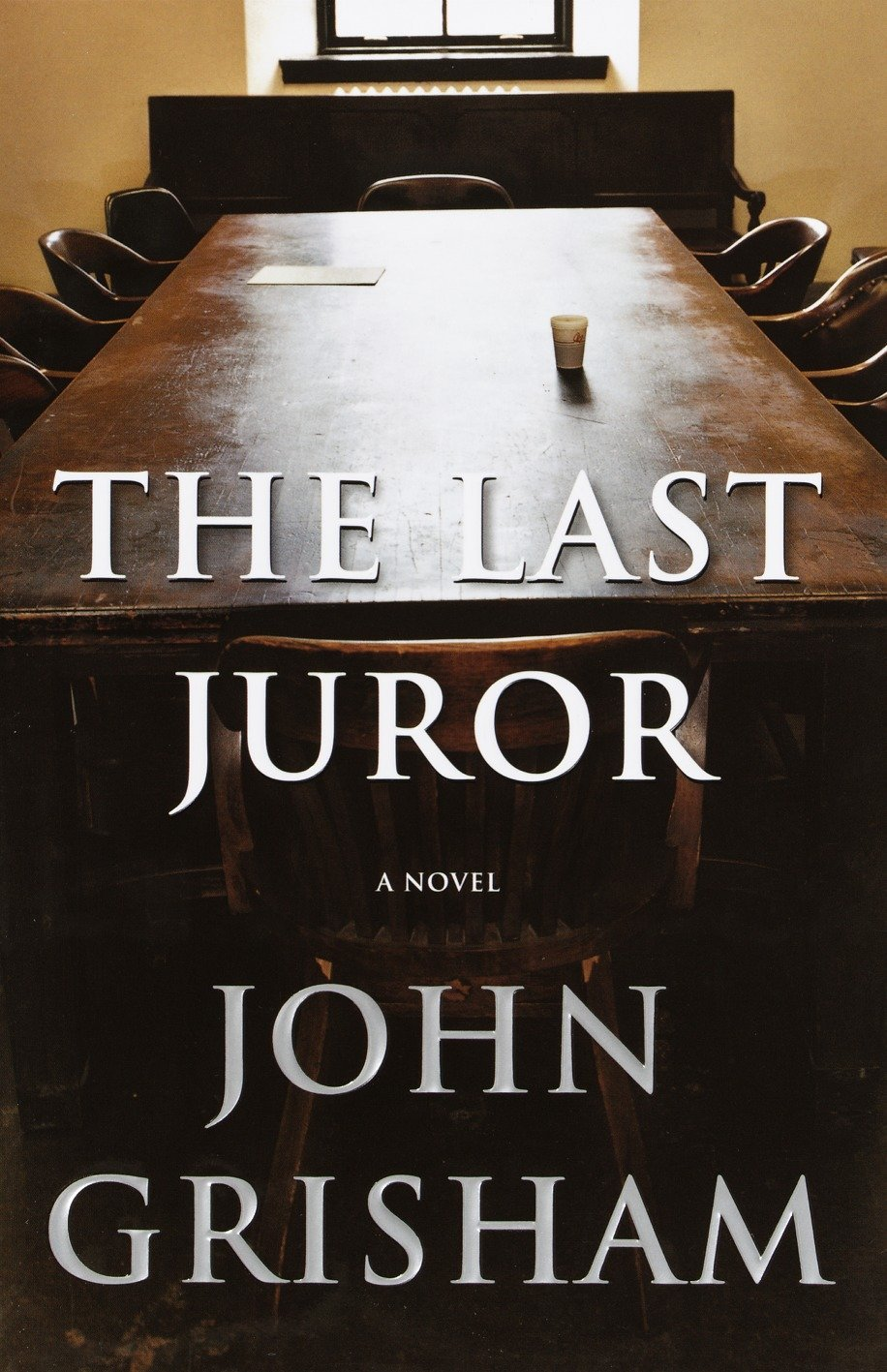 The Last Juror: A Novel (Grisham, John) pdf