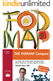 The Low-FODMAP Compass: A Beginner's Guide to the Low-FODMAP Diet