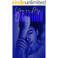 You're My Exception (Short and Sweet Book 2)