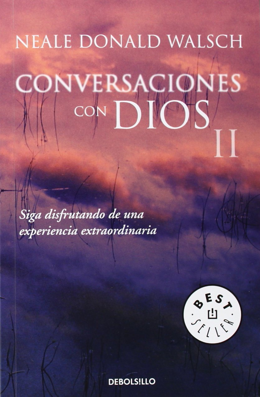 Conversaciones Con Dios II / Conversations with God. An Uncommon Dialogue. Book II (Best Seller) (Spanish Edition)