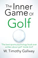 The Inner Game Of Golf (English