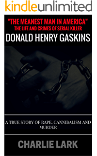 Amazon donald gaskins the meanest man in america historical the meanest man in america the life and crimes of serial killer donald henry fandeluxe Gallery