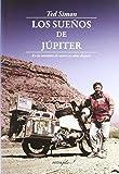 Los Sueños de Júpiter: En la carretera de nuevo 30 años después (LEER Y VIAJAR)