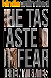 The Taste of Fear: A Thriller